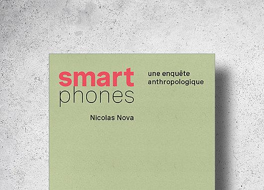 Smartphones : Une enquête anthropologique