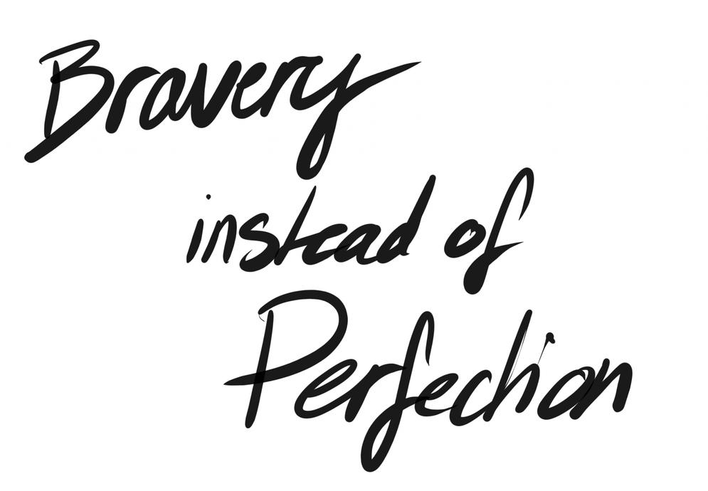 Texte Bravey instead of perfection